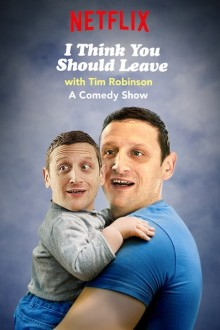 фильм I Think You Should Leave with Tim Robinson